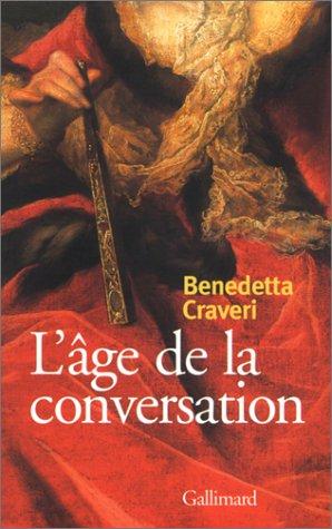 9782070763528: L'Age de la conversation