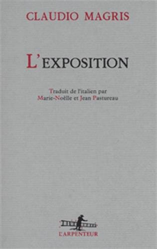 L'EXPOSITION: MAGRIS, CLAUDIO