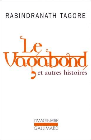 9782070764051: Le Vagabond et autres histoires