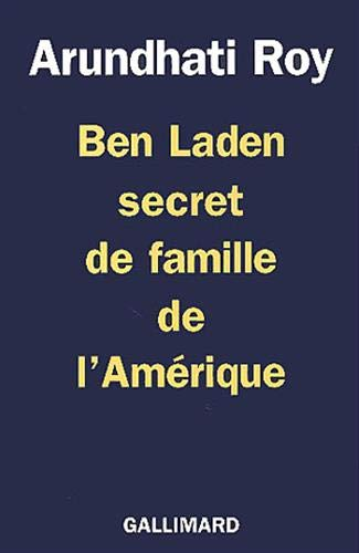 Ben Laden secret de famille de l'Amérique (2070764702) by Roy, Arundhati