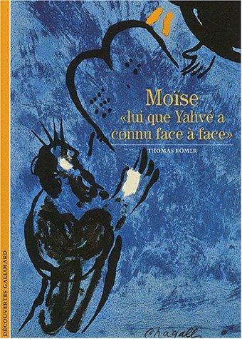 9782070764808: Decouverte Gallimard: Moise Lui Que Yahve a Connu Face a Face (French Edition)