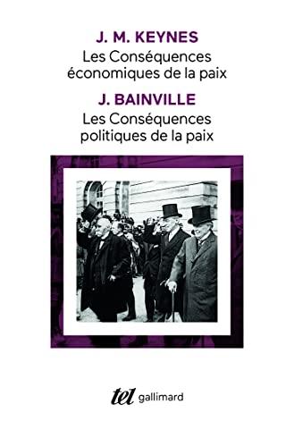 9782070764846: Les Conséquences économiques de la paix, suivi de : Les Conséquences politiques de la paix