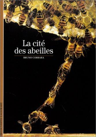 9782070765195: La Cité des abeilles