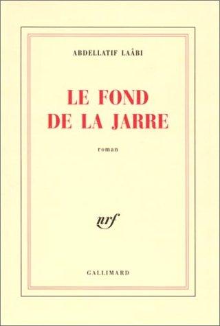 9782070765638: Le Fond de la jarre