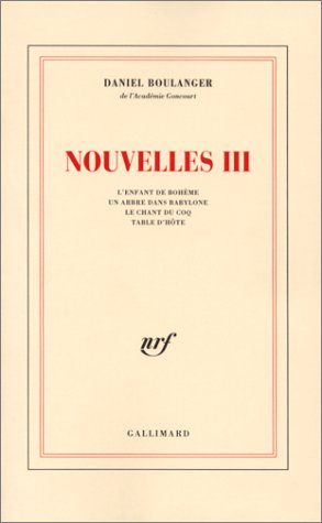Nouvelles III (French Edition): Daniel Boulanger