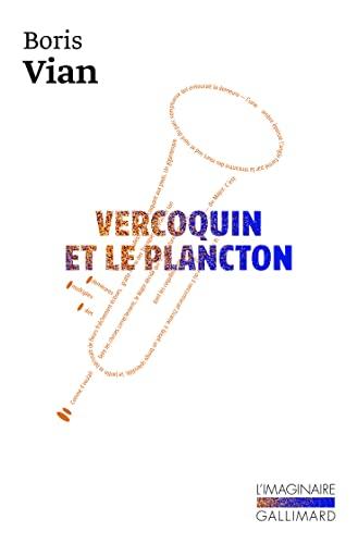9782070766062: Vercoquin et le plancton
