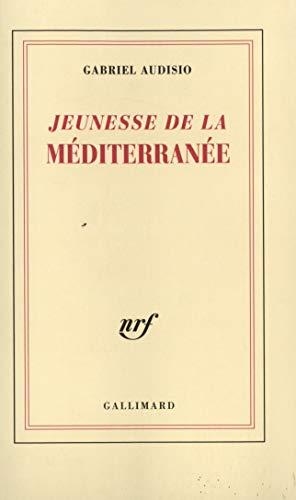 Jeunesse de la mediterranee: Audisio, G.