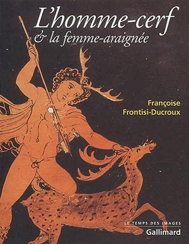 L'homme-cerf & la femme-araignée (French Edition)