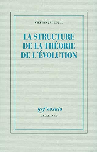 La structure de la théorie de l'évolution: Stephen Jay Gould