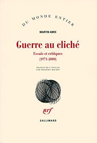 Guerre au cliché (French Edition): Martin Amis