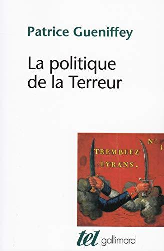 9782070767274: La politique de la Terreur: Essai sur la violence révolutionnaire, 1789-1794