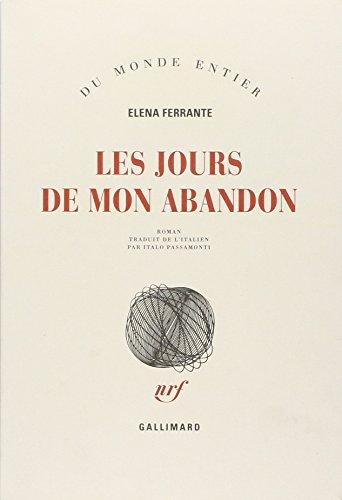 9782070767397: Les Jours de mon abandon (French Edition)