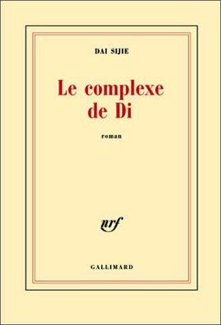 Le Complexe de Di - Prix Fémina 2003 (2070767582) by Dai Sijie