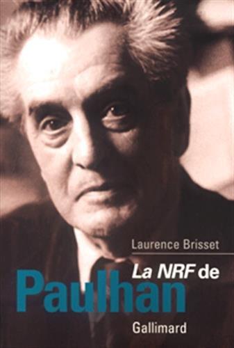 La NRF de Paulhan: Brisset, Laurence