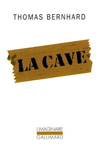 9782070768035: La Cave: Un retrait