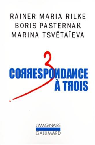 9782070768134: Correspondance à trois: (Été 1926) (L'Imaginaire)