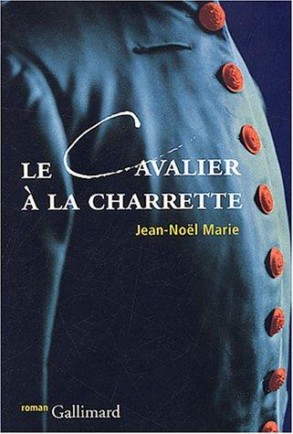 Le Cavalier à la charrette: Jean-Noël Marie