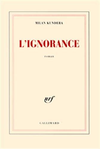 9782070769032: L'Ignorance