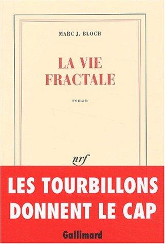 9782070769100: La vie fractale (French Edition)
