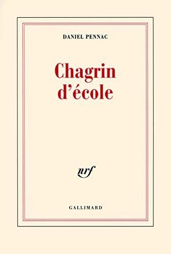 9782070769179: Chagrin d'école - Prix Renaudot 2007