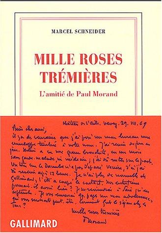 9782070770199: Mille roses trémières : L'amitié de Paul Morand