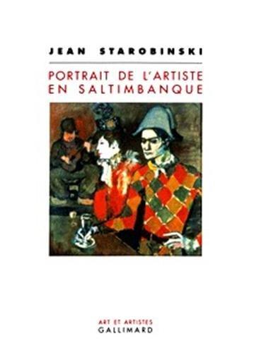 9782070770373: Portrait de l'artiste en saltimbanque (Art et Artistes)