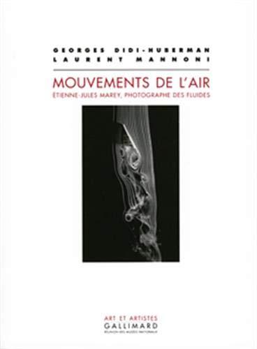 9782070770953: Mouvements de l'air: Étienne-Jules Marey, photographe des fluides