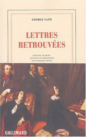Lettres retrouvées (French Edition): George Sand