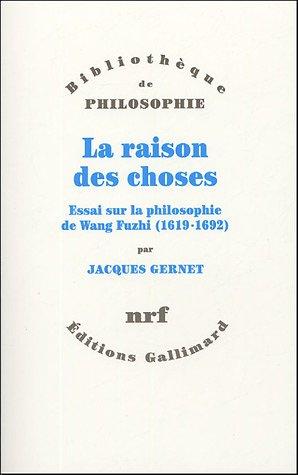9782070771127: La raison des choses (French Edition)