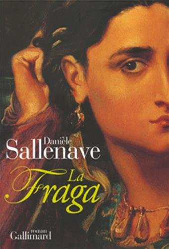 La Fraga (French Edition): Danièle Sallenave
