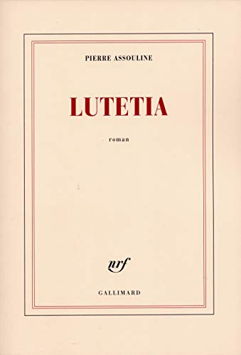 9782070771462: Lutetia - Prix Maison de la Presse 2005