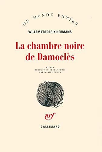 La chambre noire de Damoclès (French Edition): Willem-Frederik Hermans