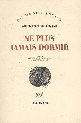 NE PLUS JAMAIS DORMIR: HERMANS WILLEM FREDERIK