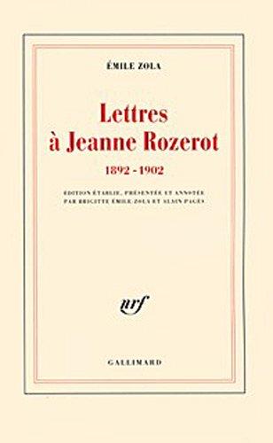 Lettres ? Jeanne Rozerot 1892-1902 (?Mile Zola)