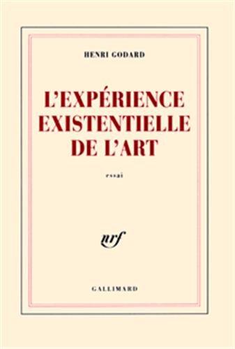 9782070772629: L'Expérience existentielle de l'art