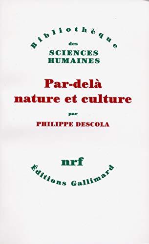 9782070772636: Par-dela Nature Et Culture