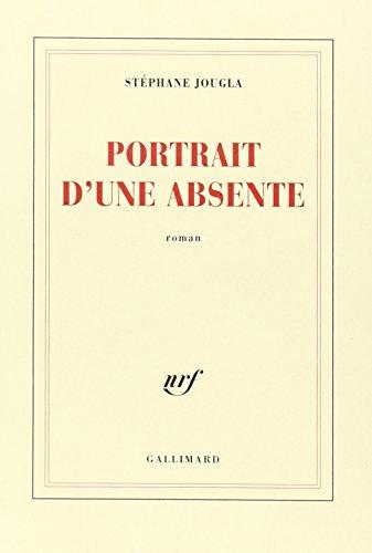 9782070772735: Portrait d'une absente (French Edition)