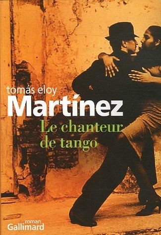 9782070773091: Le chanteur de tango