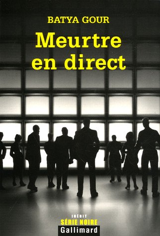 Meurtre en direct (French Edition): Batya Gour