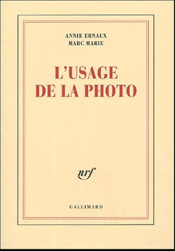 9782070773763: L'usage de la photo (Blanche)