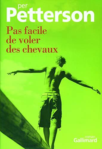 Pas facile de voler des chevaux (French Edition) (2070774244) by Per Petterson