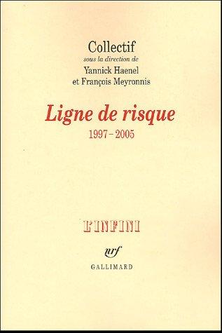 9782070774302: Ligne de risque: (1997-2005)