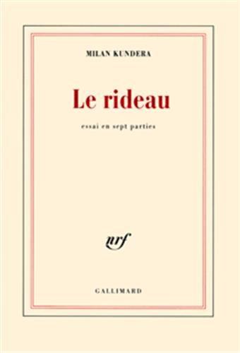 9782070774357: Le Rideau: Essai en sept parties (Blanche)