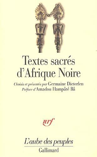 Textes sacrés d'Afrique noire (French Edition): Germaine Dieterlen