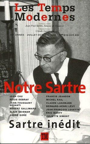 9782070774869: Les Temps Modernes: Notre Sartre