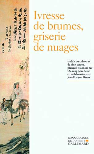 9782070774913: Ivresse de brumes, griserie de nuages (French Edition)