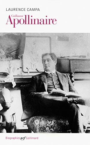 9782070775040: Guillaume Apollinaire (NRF Biographies)