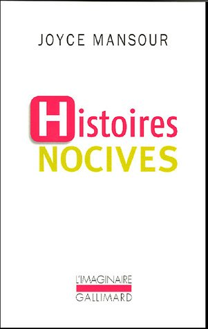 Histoires novices (French Edition) (2070775143) by Joyce Mansour