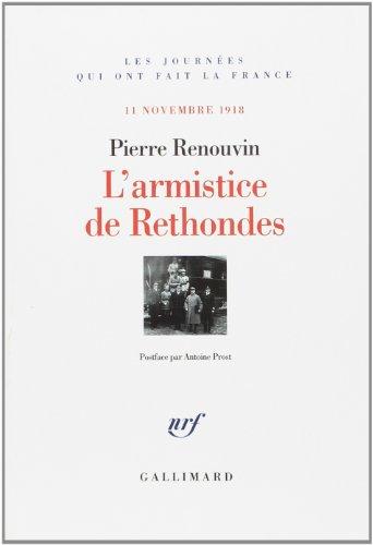 L'armistice de Rethondes (French Edition): Antoine Prost