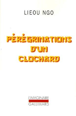 9782070775439: Pérégrinations d'un clochard (French Edition)